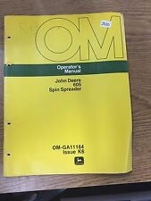GENUINE JOHN DEERE 605 SPIN SPREADER OPERATOR'S MANUAL OM-GA11164 ISSUE K6