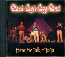 BLACK EAGLE JAZZ BAND.HEAR ME TALKIN' TO YA.CD.RARE US IMPORT.FREE UK P&P