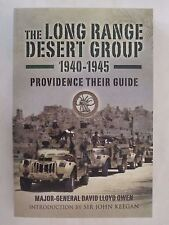 Long Range Desert Group 1940-1945 - Providence Their Guide