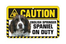 Dog Sign Caution Beware - English Springer Spaniel