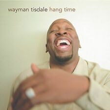WAYMAN TISDALE HANG TIME 2004 ORIG CD FUNK BASS FREE SHIPPING!!  oop