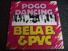 Bela B.& PVC-Pogo Dancing 7 PS-Made in Germany- Die Ärzte