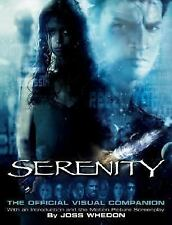 Serenity Official Visual Movie Companion by Joss Whedon 2005 Paperback Firefly