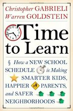 Time to Learn: How a New School Schedule is Making Smarter Kids, Happier Parents