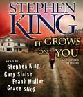 It Grows on You: And Other Stories by Stephen King - Abridged Audiobook 5 CDs