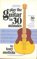 Play the Guitar in 30 Minutes Tony Mottola Guitar Playing Book