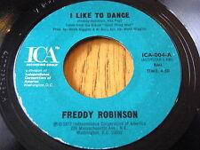 """FREDDY ROBINSON - I LIKE TO DANCE  7"""" VINYL"""