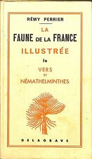 "REMY PERRIER "" LA FAUNE DE LA FRANCE ILLUSTREE "" TOME 1B LIVRE EDITION 1975"