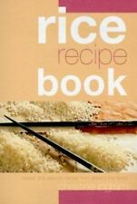 Rice Recipe Book: Sweet and Savoury Dishes from Around the World-ExLibrary