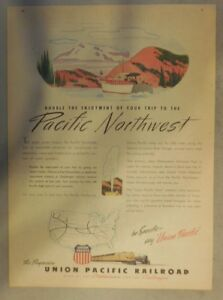 """Union Pacific Railroad Ad: """"Pacific Northwest""""  from 1940's Size: 11 x 15 Inch"""