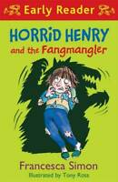 Horrid Henry and the Fangmangler: Book 36 (Horrid Henry Early Reader), Simon, Fr