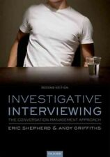 Investigative Interviewing : The Conversation Management Approach, Paperback .