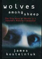 Wolves Among Sheep: The True Story of Murder in a