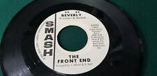 THE FRONT END  Beverly / Go On Home Smash s-2172 Rare PROMO 45 LISTEN