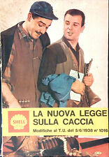 LA NUOVA LEGGE SULLA CACCIA MODIFICHE AL T.U. DEL 5/6/1938 N.1016