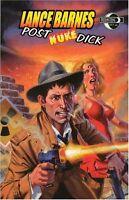 Lance Barnes; Post Nuke Dick by Petrucha & Crain 2004 TPB Moonstone OOP