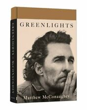 Greenlights by Matthew McConaughey: New