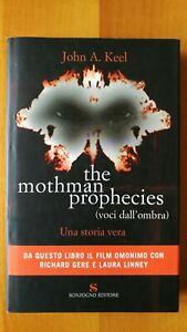 THE MOTHMAN PROPHECIES (voci dall'ombra) - JOHN A. KEEL - SONZOGNO - 1a Mag 2002