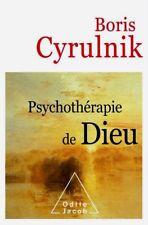 Boris Cyrulnik*NEUF*13/9/2017*Psychothérapie de Dieu**7 MILLIARDS d'hommes DIEU