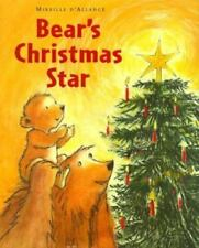 A STORY WHOLE FAMILY WILL LOVE THE BEARS CHRISTMAS STARS by Mireille D'Allance*