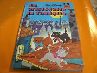Un Aristogatto in Famiglia - Walt Disney, Mondadori 40 Pag. Anno 1985 I°Edizione