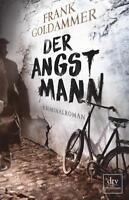 Der Angstmann von Frank Goldammer (2016, Taschenbuch)