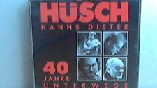 2er-CD   Hanns Dieter Hüsch   ...  40 Jahre unterwegs