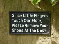 Cast Iron Sign / Plaque 'Since Little Fingers Touch Our Floor'