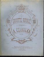 "A. CZIBULKA : "" Gavotte Royale Op. 315 "" , übergroße Noten"