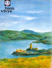 Bien Vivre n°54 - 1966 - La  Loire - Gastronomie - Tourisme - Beaux Arts