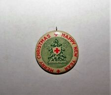 1917 WWI AMERICAN RED CROSS MERRY CHRISTMAS HAPPY NEWYEAR PINBACK LAPEL BADGE