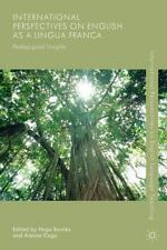 International Perspectives on English as a Lingua Franca: Pedagogical Insights (