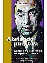 Abriendo Puertas: Antologia de literatura en espan