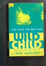 Wild Child: Life with Jim Morrison by Linda Ashcroft (Paperback, 1998)