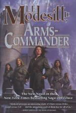 Saga of Recluce Ser.: Arms-Commander by L. E. Modesitt Jr. (2010, Hardcover)
