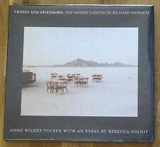 SIGNED - RICHARD MISRACH - CRIMES AND SPLENDORS - 1996 1ST EDITION HARDCOVER