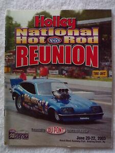Holley National Hot Rod  2003 Bowling Green ,Ky. Reunion Progran