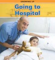 Parker, Vic, Going to Hospital (Growing Up), Very Good Book