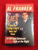 Lies and the Lying Liars Who Tell Them by Al Franken - 2003 1st Print Hardcover