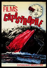 DAVID ANNAN, FILMS CATASTROPHE