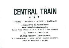 Publicité carte de visite Central Train 1985 maquette jouet miniature Réaumur