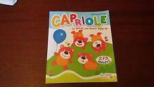 capriole - il mio primo libro - la spiga infanzia - per bimbi 2 -3 anni -