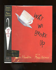 Handler, Daniel: Why We Broke Up ** Signed ** Printz Honor ** HB/DJ 1st/1st