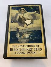 Vintage 1923 Illustrated Book THE ADVENTURES OF HUCKLEBERRY FINN By MARK TWAIN.