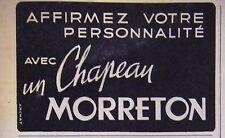 PUBLICITÉ CHAPEAUX MORRETON AFFIRMEZ VOTRE PERSONNALITÉ - ARCHAT