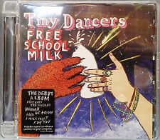"""Tiny Dancers - Free School Milk (CD 2007) """"Hannah We Know"""" """"I Will Wait For You"""""""