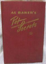 Al Baker's Pet Secrets by Baker, Al