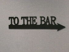 """TO THE BAR Large 24"""" Wall Decor Sign"""