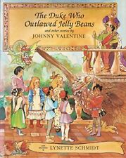 DUKE WHO OUTLAWED JELLY BEANS AND OTHER STORIES By Johnny Valentine - Hardcover
