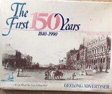 THE FIRST 150 YEARS Geelong Advertiser 1840-1990 Souvenir 7 Newspapers in Box